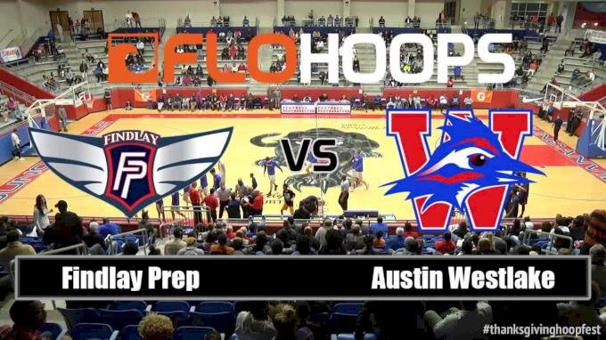 Findlay Prep vs. Austin Westlake |11-25-16 | Thanksgiving Hoopfest