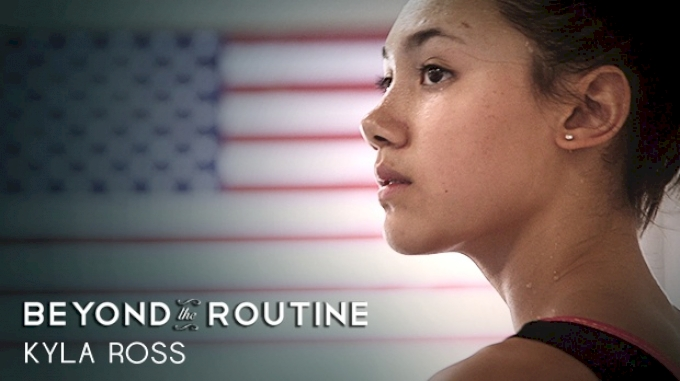 Kyla Ross: Beyond the Routine (The Trailer)