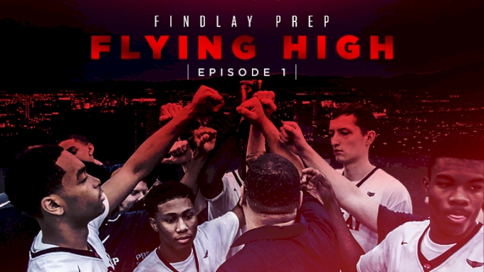 Findlay Prep: Flying High (Episode 1)