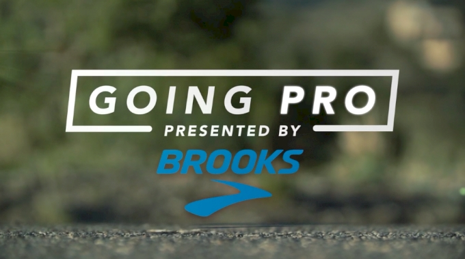 Going Pro: Presented By Brooks Running (Teaser)