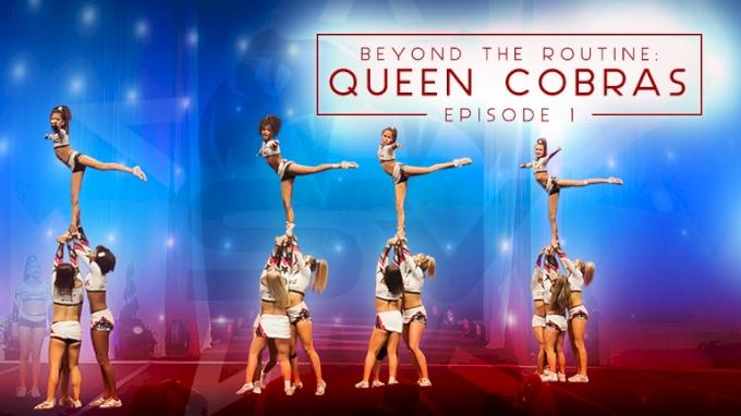 Beyond The Routine: Queen Cobras (Episode 1)