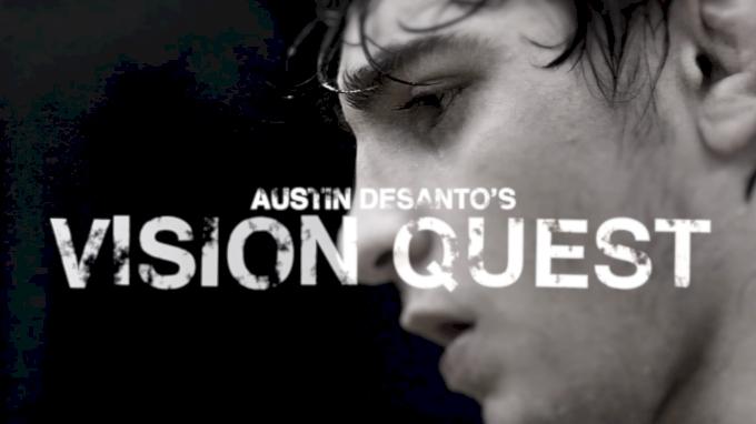 Austin DeSanto's Vision Quest