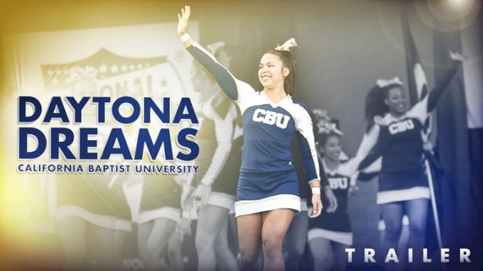 Daytona Dreams: California Baptist University [Trailer]