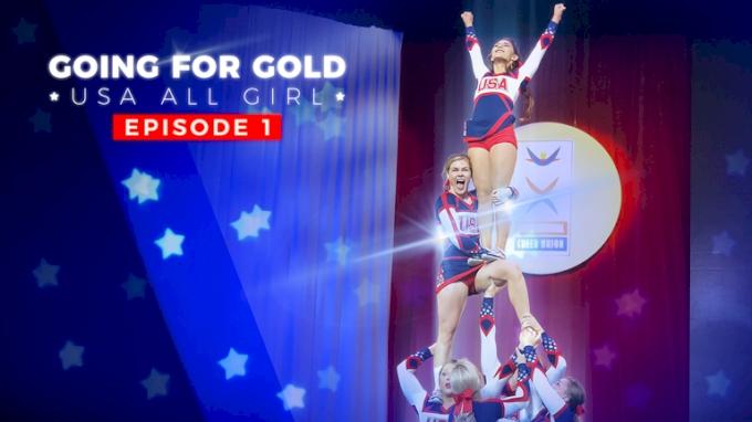 Going For Gold: USA All Girl | Season 3 Episode 1
