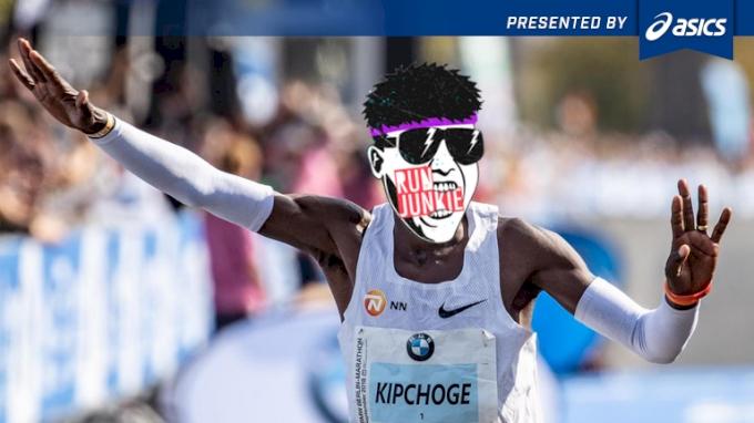 RUN JUNKIE: Kipchoge The World's Greatest