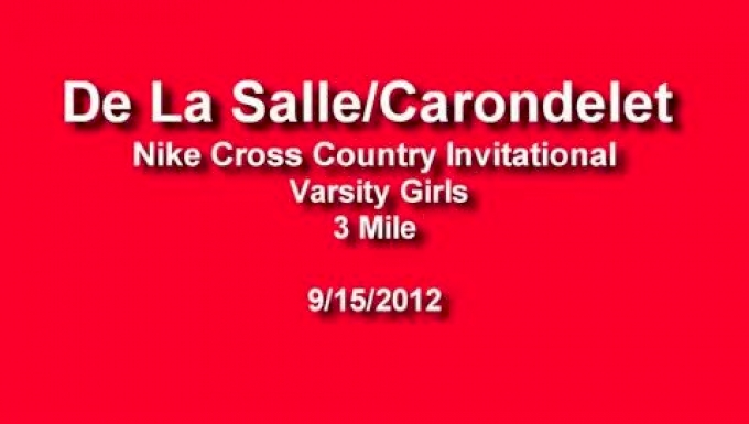Varsity Girls - De La Salle/Carondelet Nike Cross Country Invitational 2012