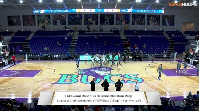 Orlando Christian Prep (FL) vs. Lakewood Ranch (FL) | 12.21.17 | 2017 City Of Palms