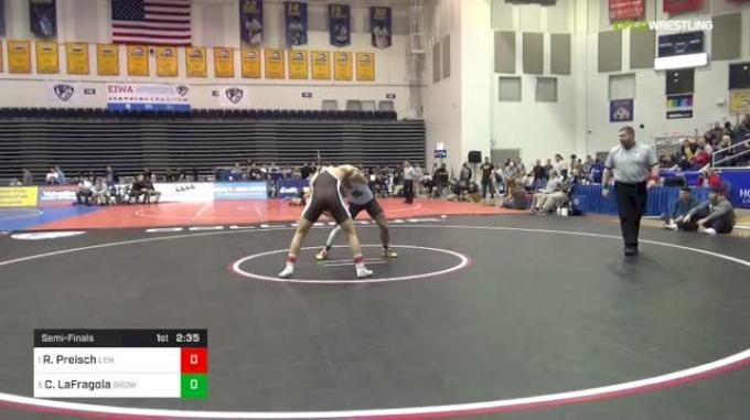 184 lbs Semifinal - Ryan Preisch, Lehigh vs Cj LaFragola, Brown